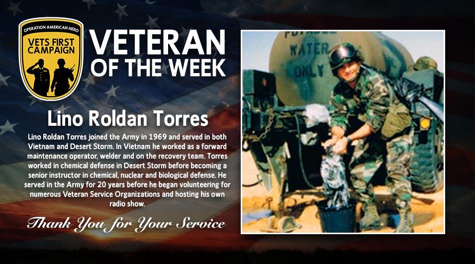Lino Roldan Torres, Operation American Hero, Veteran of the Week